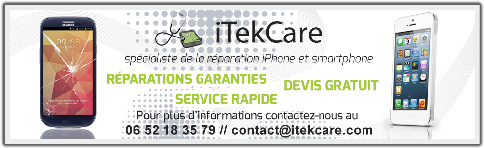 iTekC@re spécialiste de la réparation iPhone et Smartphones